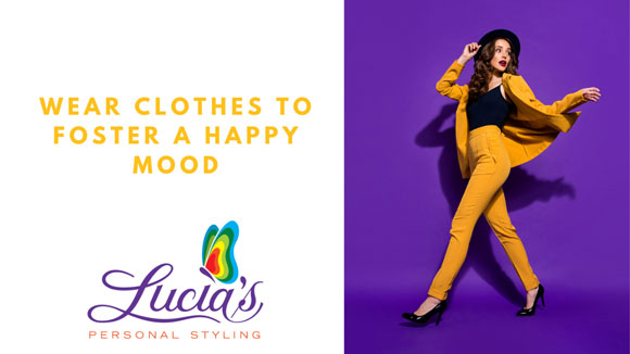 Wear Clothes To Foster A Happy Mood