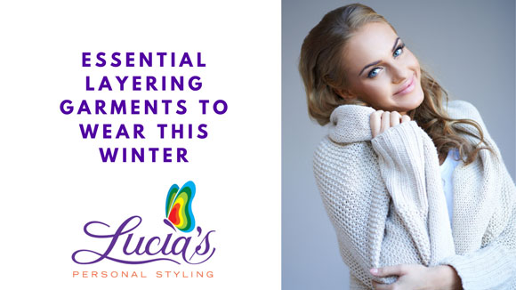 Essential Garments To Layer Up This Winter