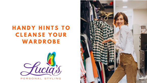 Handy Hints To Cleanse Your Wardrobe